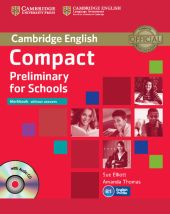 Compact Preliminary for Schools Workbook without answers + CD