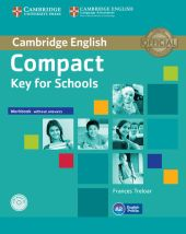 Compact Key for Schools Workbook without answers + CD
