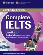 Complete IELTS Bands 6.5-7.5 Student's Book without answers + CD