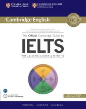 The Official Cambridge Guide to IELTS Student's Book with Answers + DVD