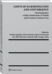 Limits of Harmonisation and Convergence. Dissimilarities within Similarities of Polish and German Contract Law