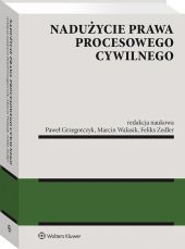 Nadużycie prawa procesowego cywilnego