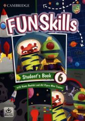 Fun Skills Level 6 Flyers Students Book with Home Booklet and Mini Trainer with Downloadable Audio