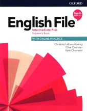 English File 4e Intermediate Plus Student's Book with Online Practice