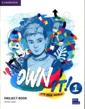 Own It! 1 Project Book